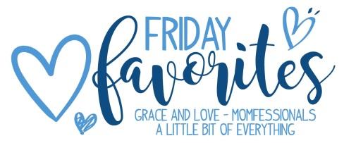 FridayFavorites01